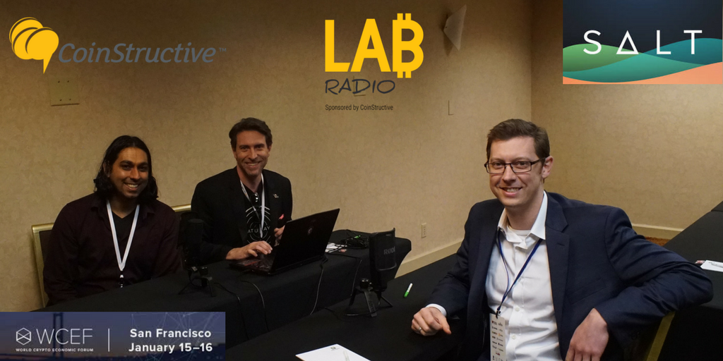 LAB Radio Episode 3 – Shawn Owen of SALT lending, Blockchain backed loans  [WCEF 2018 Coverage]