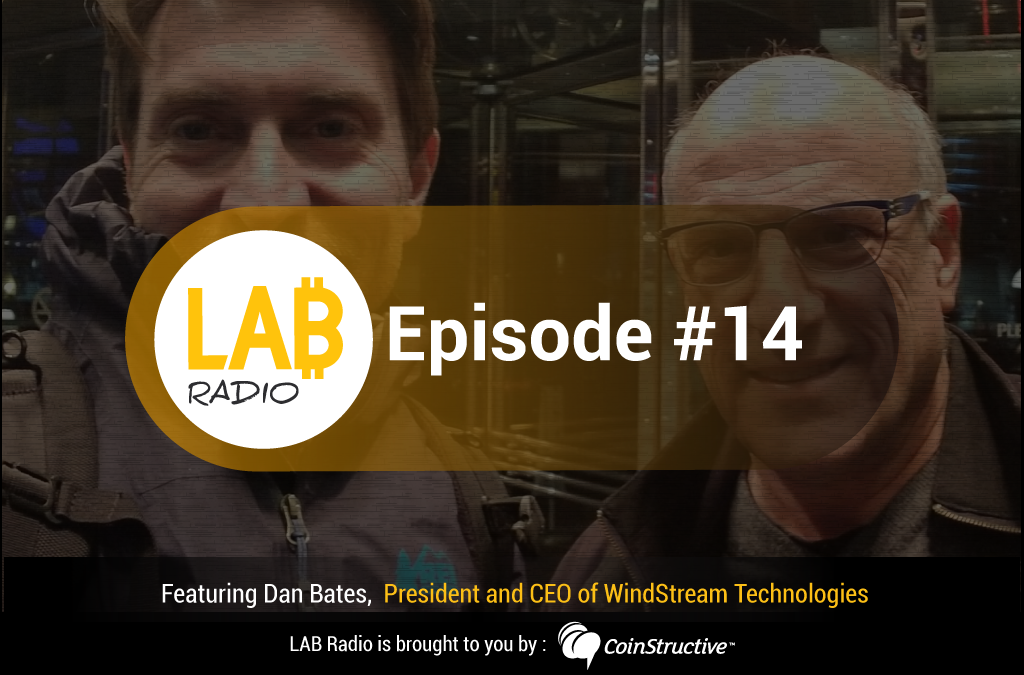 LAB Radio Episode 14 – Dan Bates CEO of ImpactPPA and founder of WindStream Technologies