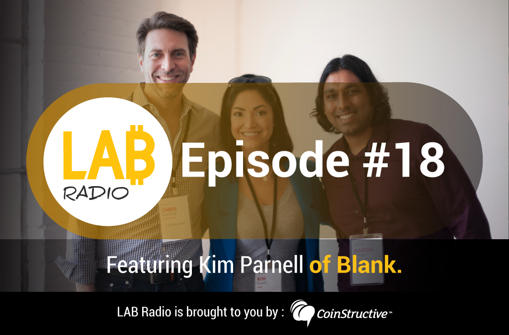 "LAB Radio Episode 18 – Kim Parnell, co-founder of Blank, a ""WordPress-like"" platform for app development"