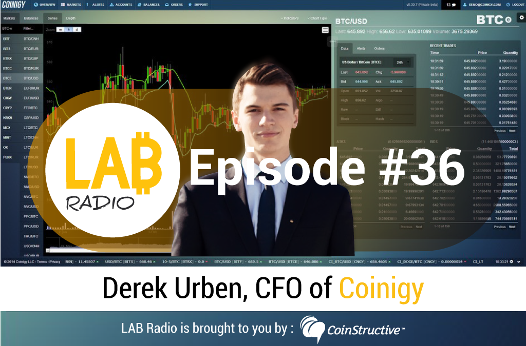 LAB Radio Episode 36 – What is Coinigy? A cross-exchange charting, portfolio, trading, and research platform