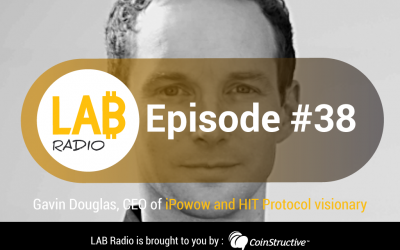 LAB Radio Episode 38 – Building Interactive and Tokenized TV Experiences Powered By The Blockchain featuring Gavin Douglas, CEO and co-founder of iPowow