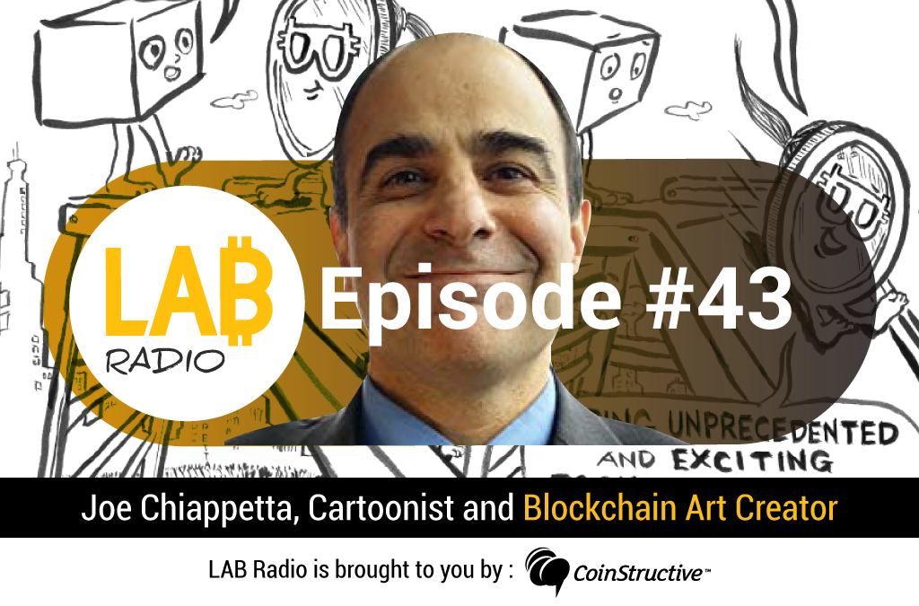 LAB Radio Episode 43 – Rare Digital Art on the Blockchain and New Ways for Artists to Get Paid