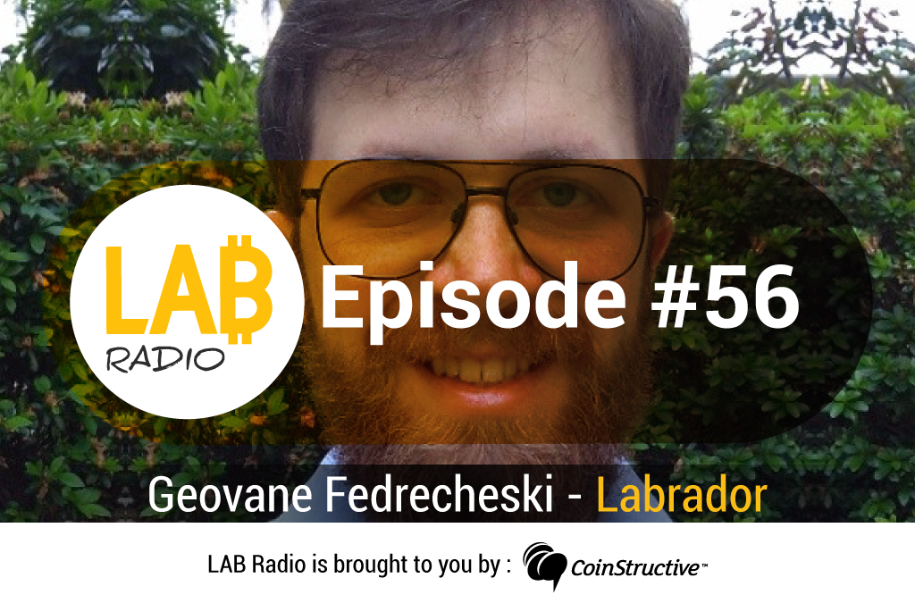 LAB Radio Episode 56 – Caninos Loucos, Labrador (a Raspberry Pi alternative) and some cool Blockchain use cases