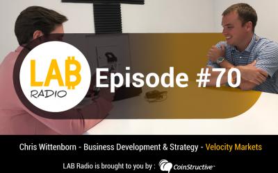 LAB Radio Ep 70 – Bitcoin2019 – Chris Wittenborn – Velocity Markets