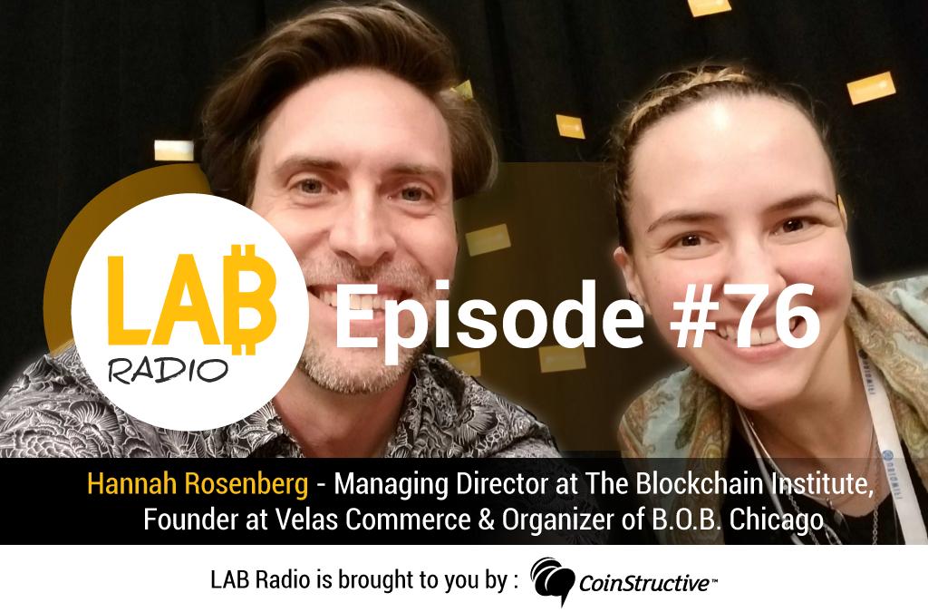 LAB Radio Ep 76 – Hannah Rosenberg