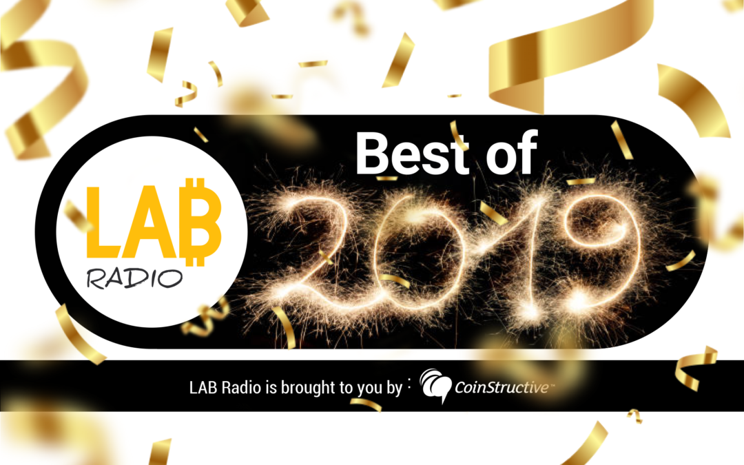 The Best of 2019 from the LAB Radio – Episode 80